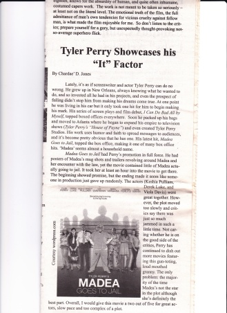 Jones, C. (2009) Tyler Perry Showcases His It Factor. The Carlow Chronicle