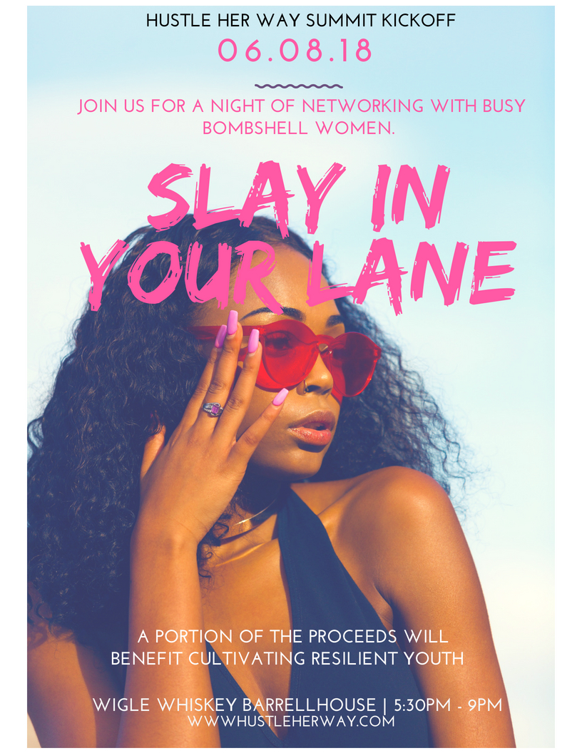 Hustle Her Way Hosts Slay in Your Lane Networking Mixer